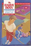 Sabotage at Sports City (The Hardy Boys #115)