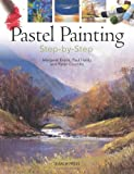 img - for Pastel Painting Step-By-Step book / textbook / text book