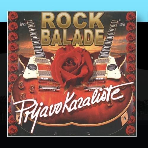 Prljavo Kazaliste - Rock Balade By Prljavo Kazaliste - Zortam Music