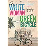 The White Woman on the Green Bicycleby Monique Roffey