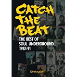 Catch the Beat: The Best of Soul Underground 1987-91 ~ DAVID LUBICH