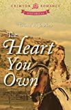 The Heart You Own (Crimson Romance)