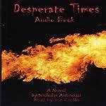 Desperate Times | Nicholas Antinozzi