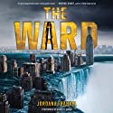 The Ward (       UNABRIDGED) by Jordana Frankel Narrated by Merritt Hicks