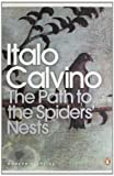 The Path to the Spiders' Nests (Modern Classics (Penguin)) (0141189738) by Calvino, Italo
