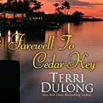 Farewell to Cedar Key | Terri DuLong