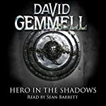 Hero in the Shadows: Drenai, Book 3 | David Gemmell