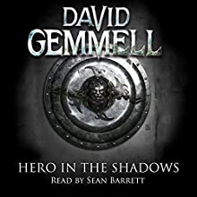 Hero in the Shadows: Drenai, Book 3 Audiobook by David Gemmell Narrated by Sean Barrett