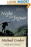 Night of the Jaguar: A Novel (Jimmy Paz)