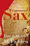 img - for Unprotected Sax book / textbook / text book