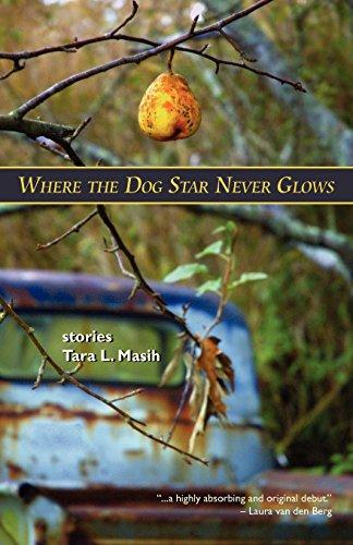 Book: Where The Dog Star Never Glows by Tara L. Masih