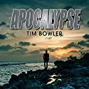 Apocalypse Audiobook by Tim Bowler Narrated by Mark Meadows