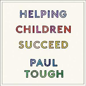 Helping Children Succeed Audiobook