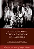 img - for African Americans of Harrisburg (PA) (Black America) book / textbook / text book