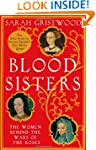 Blood Sisters: The Women Behind the W...