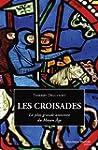 CROISADES (LES) : LA PLUS GRANDE AVEN...