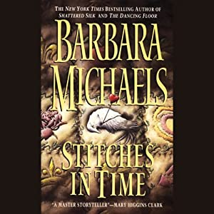 Stitches in Time | [Barbara Michaels]