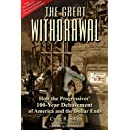 The Great Withdrawal: How the Progressives' 100-Year Debasement of America and the Dollar Ends