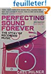 Perfecting Sound Forever: The Story o...
