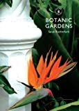 Botanic Gardens (Shire Library, Band 807)