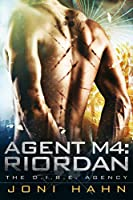 Agent M4: Riordan (DIRE Agency Series Book 4) (The D.I.R.E. Agency) (English Edition)