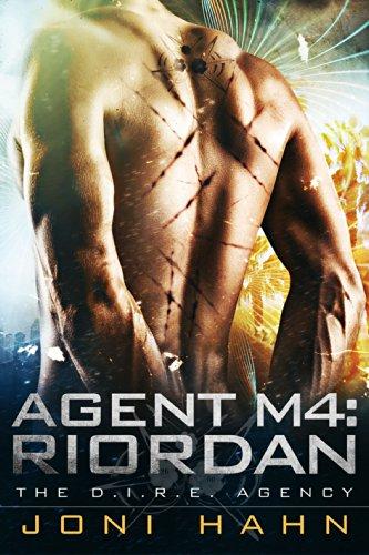 Book: Agent M4 - Riordan (DIRE Agency Series #4) by Joni Hahn