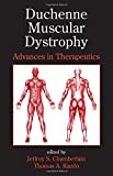img - for Duchenne Muscular Dystrophy: Advances in Therapeutics (Neurological Disease and Therapy) book / textbook / text book