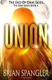 img - for Union (Gray) (Volume 4) book / textbook / text book