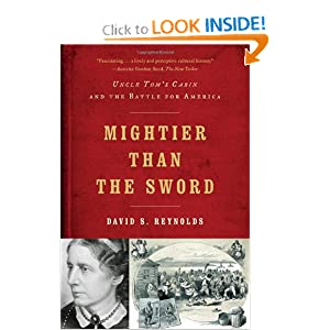 Mightier than the Sword: Uncle Tom's Cabin and the Battle for America ebook downloads