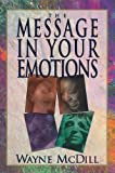img - for The Message in Your Emotions book / textbook / text book