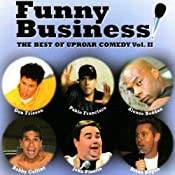 Funny Business Vol. 2 | [Brian Regan, John Pinette, Bobby Collins, Pablo Francisco, Alonzo Bodden, Don Friesen]