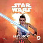 Star Wars The Force Awakens: Rey's Story | Elizabeth Schaefer