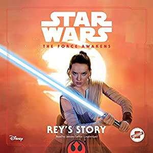 Star Wars The Force Awakens: Rey's Story Audiobook