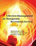 img - for Effective Management in Therapeutic Recreation Services, 3rd Edition book / textbook / text book