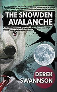 The Snowden Avalanche by Derek Swannson ebook deal