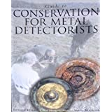 Guide to Conservation for Metal Detectoristsby Richard Hobbs