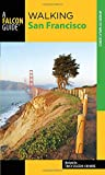 img - for Walking San Francisco (Walking Guides Series) book / textbook / text book