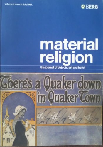 Material Religion Volume 2 Issue 2: The Journal of Objects, Art and Belief