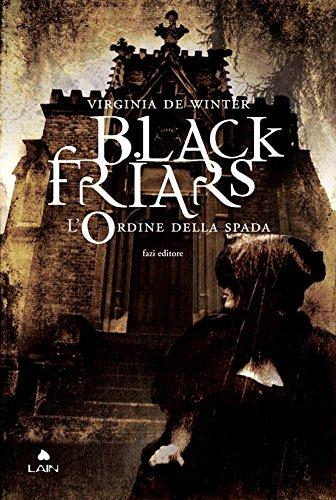 Black Friars 1 L'ordine della spada PDF