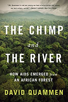 The Chimp and the River: How AIDS Emerged from an African Forest by W. W. Norton & Company