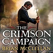 The Crimson Campaign: The Powder Mage, Book 2 | Brian McClellan