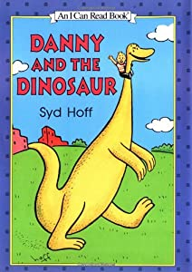"Cover of ""Danny and the Dinosaur (An I Ca..."