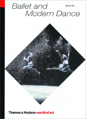 Ballet and Modern Dance (Second Edition, Revised)  (World...