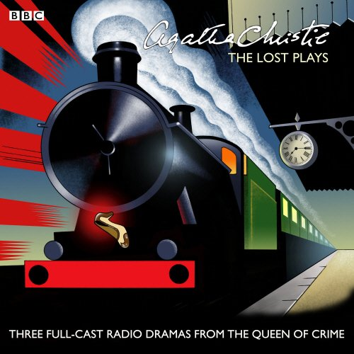 agatha-christie-the-lost-plays-three-bbc-radio-full-cast-dramas-butter-in-a-lordly-dish-murder-in-th
