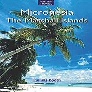 Micronesia: The Marshall Islands Audiobook