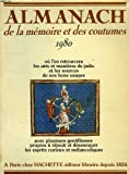 img - for Almanach de la memoire et des coutumes: 1980 (French Edition) book / textbook / text book