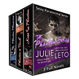 PHANTOM SERIES BOXED SET (3 full novels...ghost stories for grown-ups!) (Sexy Paranormal) ~ Julie Leto