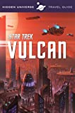 img - for Hidden Universe Travel Guide: Star Trek: Vulcan book / textbook / text book