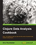 Clojure Data Analysis Cookbook (Studio Graphique Cp)