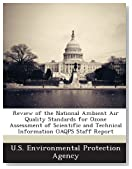 Review of the National Ambient Air Quality Standards for Ozone Assessment of Scientific and Technical Information OAQPS Staff Report